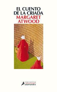 El Cuento De La Criada - Margaret Atwood - Salamandra Libro