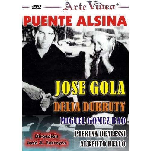 Puente Alsina - José Gola - Delia Durruty - Dvd Original