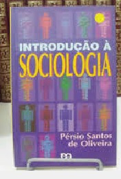 Introdução À Sociologia Pérsio Santos De O