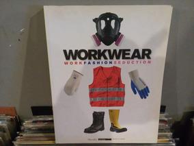 Livro Work Wear Fashion Seduction Marsilio Mode - Roupa Moda