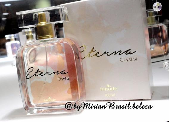 Perfume Eterna Crystal 100 Ml Hinode Frete Grátis +brinde