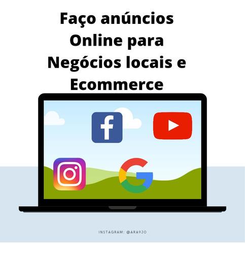 Faço Anúncios Online Para Negócios Locais E Ecommerce