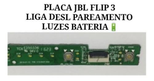 Placa Jbl Flip 3 Liga Desl. Pareamento Luzes Da Bateria