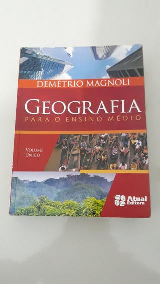 Geografia Para Ensino Médio - Vol. Único - 2ª Ed. 2012