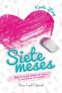 Libro Siete Meses Autografiado Por Su Autora Karla Levy