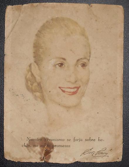 Antigua Tarjeta Campaña Retrato Eva Perón