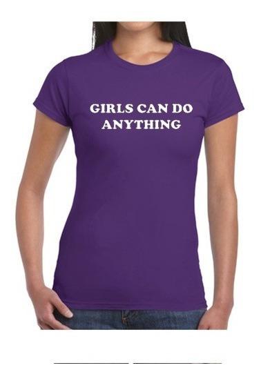 Playera Feminista M07 Girls Can Do Anything