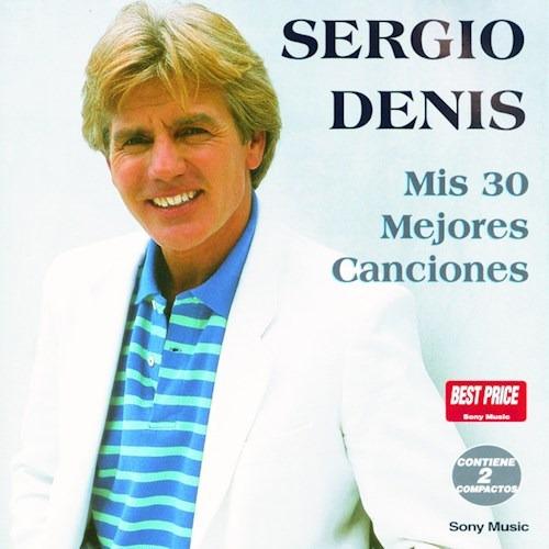 Mis 30 Mejores Canciones - Denis Sergio (cd)