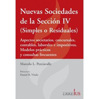 Nuevas Sociedades Dela Sección Iv Simples Residuales Erreius