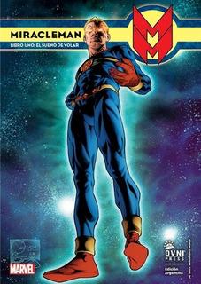 Miracleman Libro Uno : El Sueño De Volar - Marvel