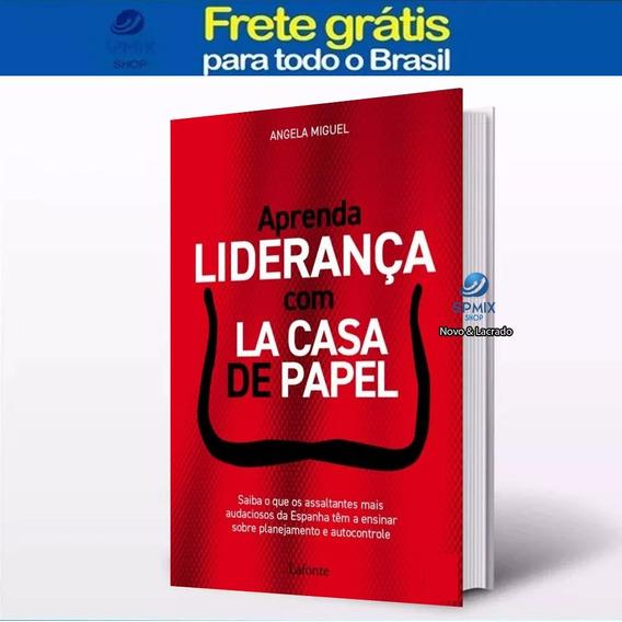 Livro Aprenda Liderança Com La Casa De Papel - Frete Gratis