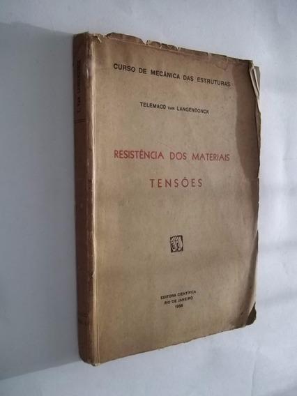 Livro - Resistencia Dos Materiais - Tensões - Telemaco Van