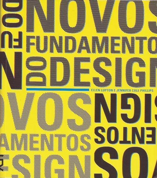 Livro Novos Fundamentos Do Design - Editora Cosac Naif