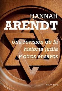 Una Revision De La Historia Judia Y Otros Ensayos - Hannah