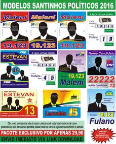 Santinhos Políticos Vetorizados Coreldraw + Brindes