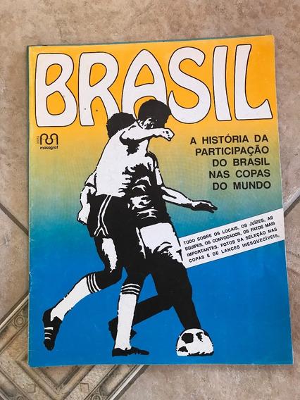 Revista Brasil História Da Participação Do Brasil Nas Copas