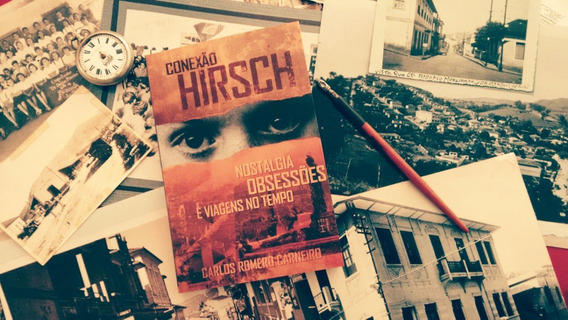 Conexão Hirsch: Nostalgia, Obsessões E Viagens No Tempo
