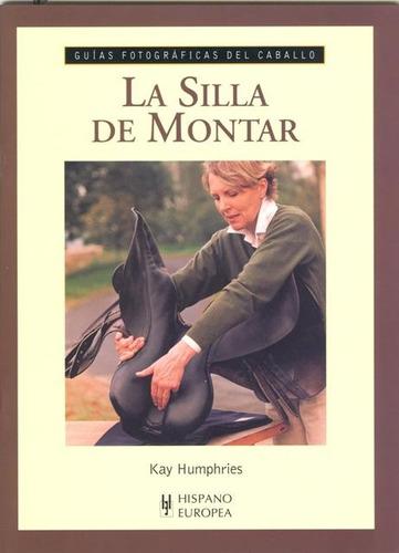 La Silla De Montar
