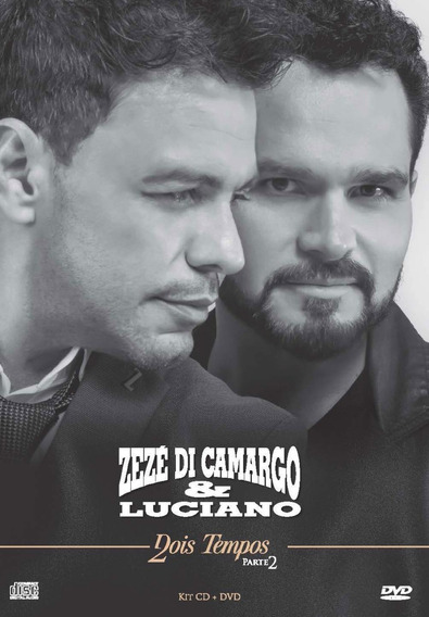 Zezé Di Camargo & Luciano - Dois Tempos - Parte 2 - Dvd + C