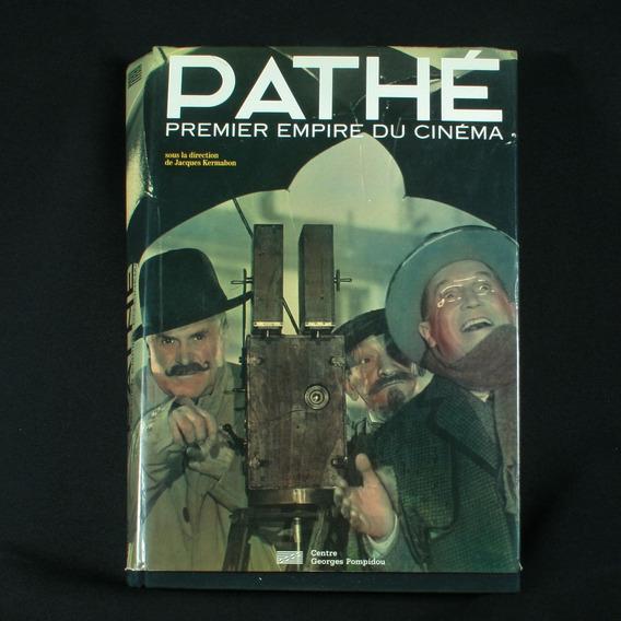 Livro Pathé Premier Empire Du Cinéma - Em Francês