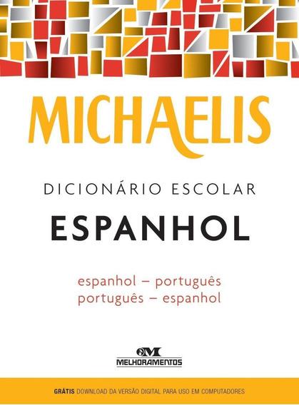 Michaelis Dicionário Escolar Espanhol - Espanhol/