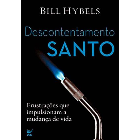 Livro Bill Hybels - Descontentamento Santo