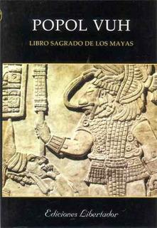 Popol Vuh, Libro Sagrado De Los Mayas