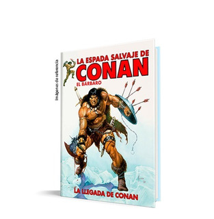 La Espada Salvaje De Conan: La Llegada De Conan .- Panini