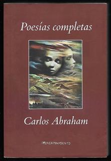 L7281. Poesías Completas. Carlos Abraham