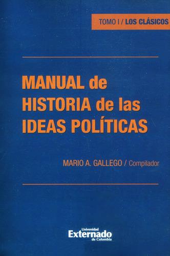 Manual De Historia De Las Ideas Políticas. Tomo I/ Los Clási