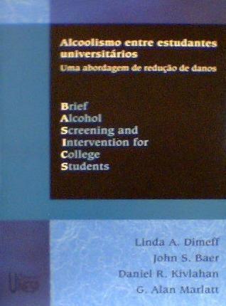 Alcoolismo Entre Estudantes Universitári Linda A. Dimeff E