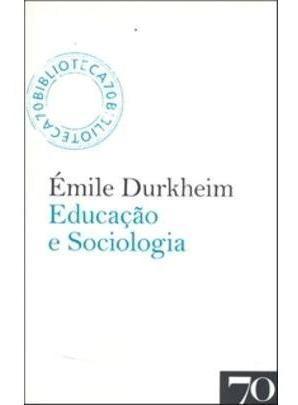 Educação E Sociologia - Col. Biblioteca 70