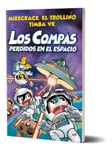 Los Compas Perdidos En El Espacio - Martínez Roca