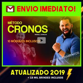 Metodo Cronos Wendell Carvalho Atualizado 2019+ Brindes