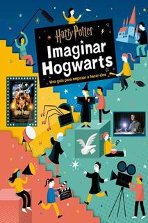 Harry Potter Imaginar Hogwarts - Bryan Michael Stoller Norma
