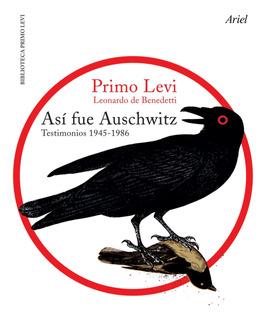 Así Fue Auschwitz De Primo Levi - Ariel
