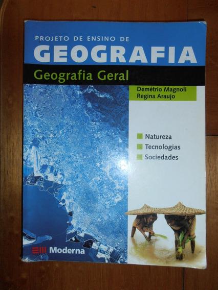 Livro Geografia Geral - Demétrio Magnoli E Regina A. 2ª Ed.