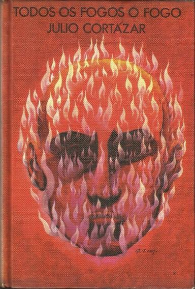 Todos Os Fogos O Fogo Julio Cortázar Circulo Do Livro 1975