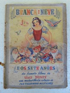 Álbum Branca De Neve E Os Sete Anões! Ed. Vecchi 1949!