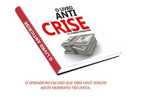 Livro Anti Crise Itamar Fernandes