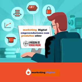 Marketing Digital Aprenda Agora A Ganaha Muito Dinheiro