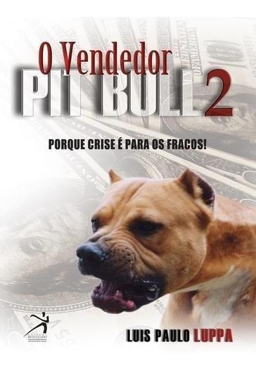 O Vendedor Pit Bull 2
