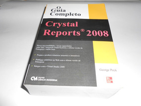 Livro - Crystal Reports 2008: O Guia Completo