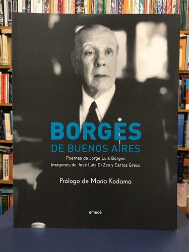 Borges De Buenos Aires - Emecé