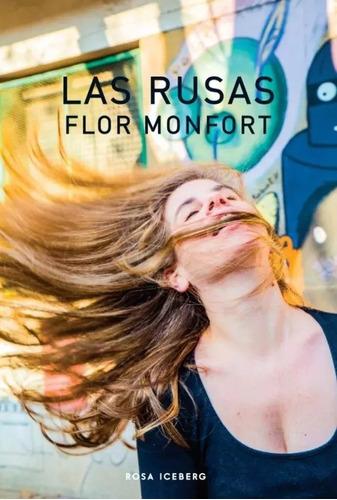 Las Rusas - Flor Monfort - Rosa Iceberg - Lu Reads