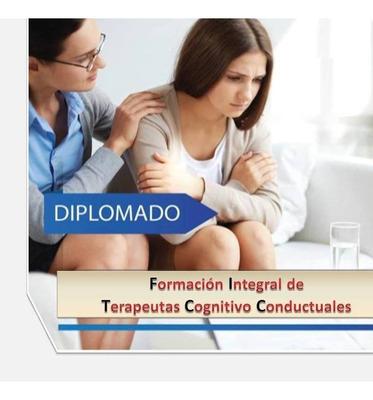 Diplomado: Formación De Terapeutas Cognitivo Conductuales