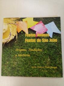 Festas Juninas E Festas De São João