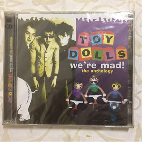Cd Duplo Toy Dolls Were Mad! The Anthology