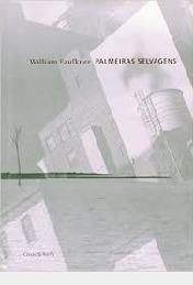 Palmeiras Selvagens William Faulkner
