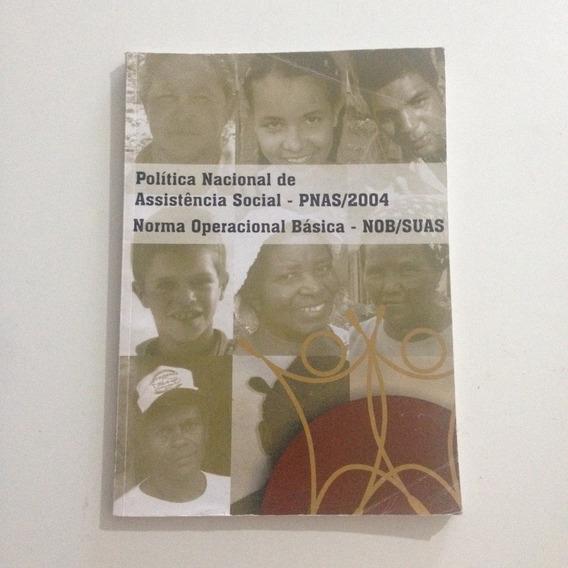 Livro Política Nacional De Assistência Social Pnas/2004 C2